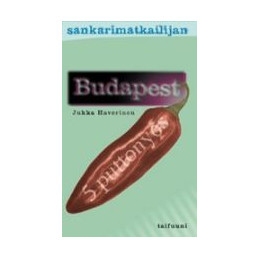 Sankarimatkailijan Budapest